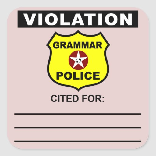 Grammar Police Citation Sticker | Zazzle