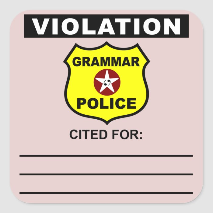 Grammar Police Citation Sticker  Zazzle