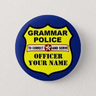 Grammar Police Customizable Button