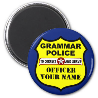 Grammar Police Customizable Magnet