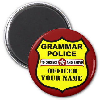 Grammar Police Customizable Magnet