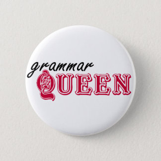 Grammar Queen Pinback Button