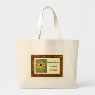 Grammar Teachers Have a Way with Words Tote Bags