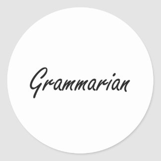 Grammarian Artistic Job Design Classic Round Sticker