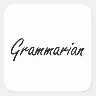Grammarian Artistic Job Design Square Sticker