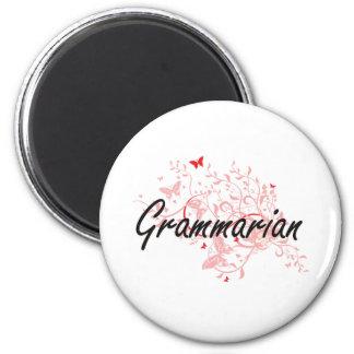 Grammarian Artistic Job Design with Butterflies 2 Inch Round Magnet