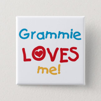 Grammie Loves Me T-shirts and Gifts Button
