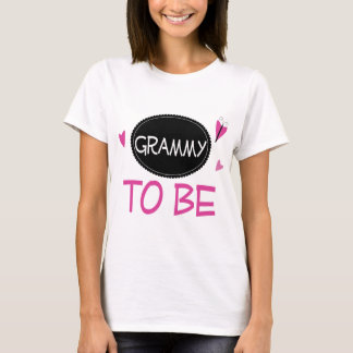 Grammy to Be T-Shirt