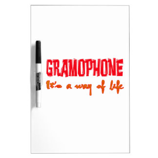 Gramophone It's a way of life Dry-Erase Board