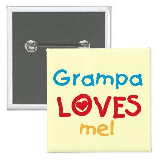 Grampa me ama las camisetas y los regalos pin