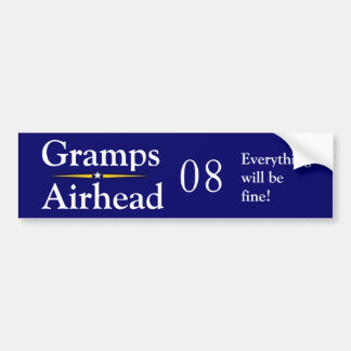 Gramps- Airhead 08 Everything will be fine Car Bumper Sticker