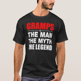 Gramps The Man The Myth The Legend T-Shirt