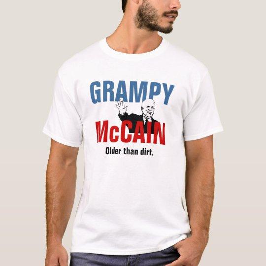 Grampy McCain - Older than Dirt T-Shirt