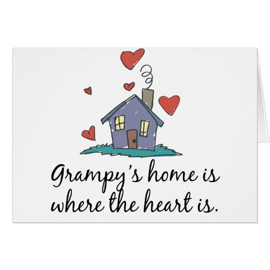 Grampy's Home is Where the Heart is Card