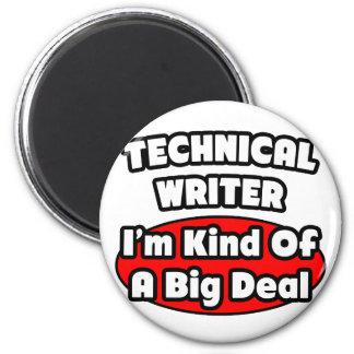 Gran cosa del escritor técnico… imán redondo 5 cm