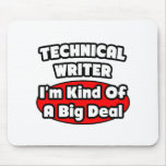 Gran cosa del escritor técnico… alfombrilla de raton