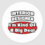Gran cosa del interiorista… pegatina redonda