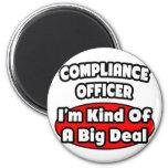 Gran cosa del oficial de la conformidad… imán de frigorífico