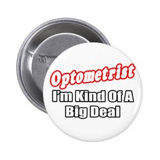Gran cosa del optometrista… pin redondo 5 cm