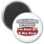 Gran cosa del patólogo de la Discurso-Lengua… Imán De Nevera