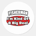 Gran cosa del pescador… pegatina redonda