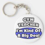Gran cosa del profesor de gimnasio… llaveros personalizados