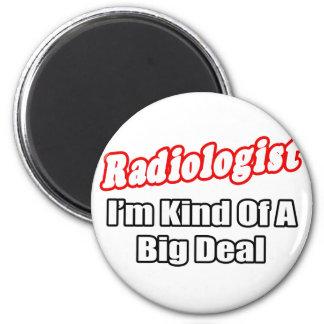 Gran cosa del radiólogo… imán redondo 5 cm