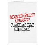 Gran cosa del superviviente del cáncer de tiroides felicitaciones