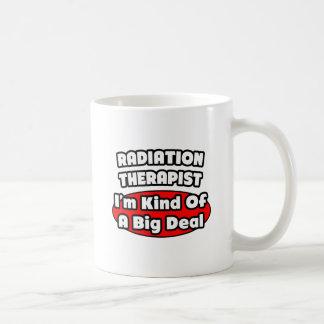 Gran cosa del terapeuta de la radiación… taza