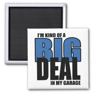 Gran cosa en mi imán del garaje