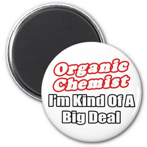 Gran cosa orgánica del químico… imán redondo 5 cm