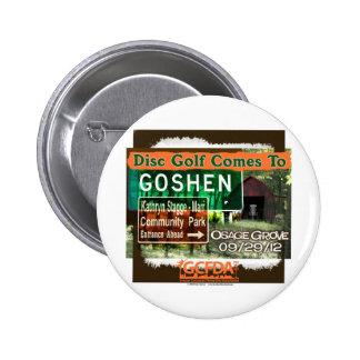 Gran inauguración del golf del disco de Goshen de  Pin Redondo De 2 Pulgadas