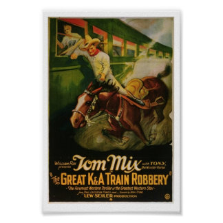 Gran K&A poster del robo del tren de Tom Mix