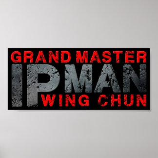 "Gran maestro ""ala Chun del hombre del IP"" Poster"