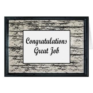 Gran trabajo de la enhorabuena tarjeta de felicitación