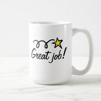 ¡Gran trabajo! Regalo de la taza de café para los