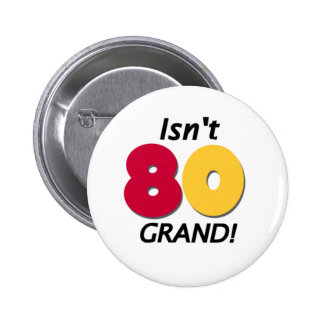 Grand 80th Birthday Pinback Button