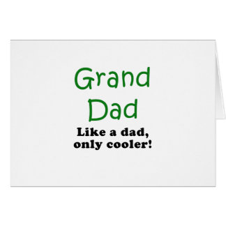 Grand Dad Like a Dad Only Cooler Card