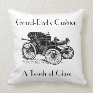 GRAND-DADS A TOUCH OF CLASS CUSHION PILLOWS