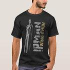 Grand Master Ip Man - Wing Chun - Kung Fu T-Shirt