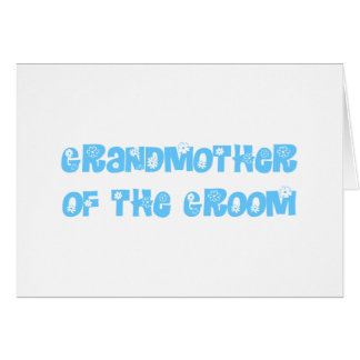 Grand Mother of the Groom Card