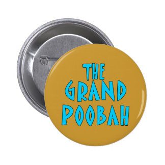 Grand Poobah Blue Font Products Pinback Buttons