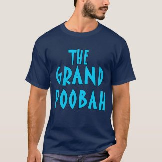 Grand Poobah Blue Font Products T-Shirt
