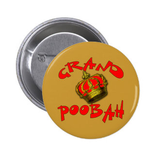 Grand Poobah with Crown Products Pinback Button