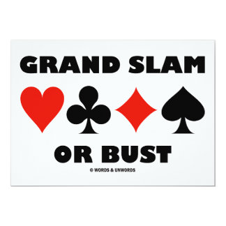 Grand Slam Or Bust (Bridge Card Suits)