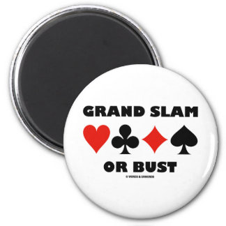 Grand Slam Or Bust (Bridge Card Suits) Magnets