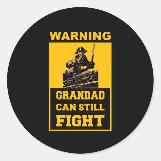 GRANDAD CAN STILL  FIGHT CLASSIC ROUND STICKER