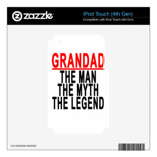 Grandad The Man The Myth The Legend Shirts.png Decal For iPod Touch 4G