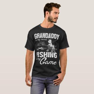 Grandaddy Is My Name Fishing T-Shirt