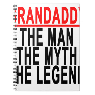 Grandaddy The Man The Myth The Legend Shirts.png Spiral Notebook